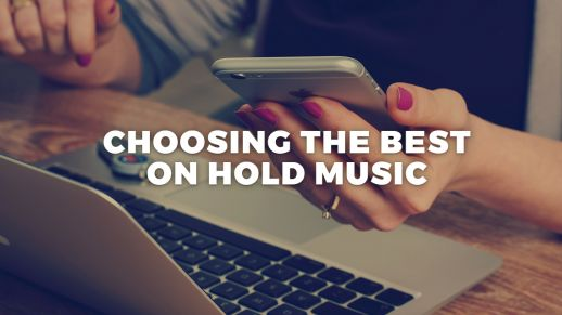 Choosing the best on hold music for business